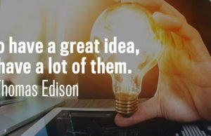 to have a great idea have lots, Thomas Edison